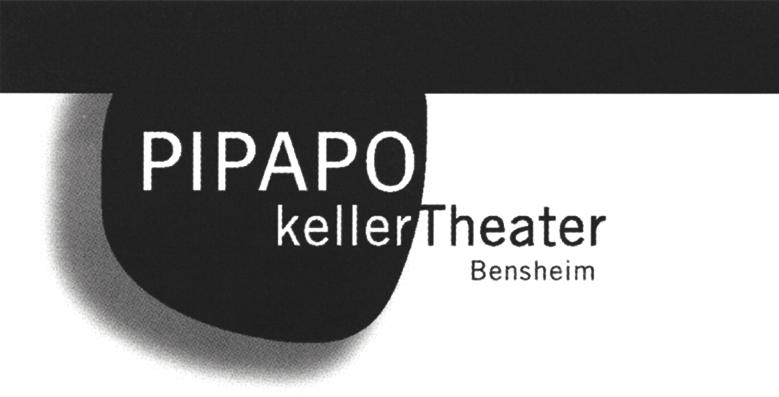 PIPAPO - Kellertheater Bensheim