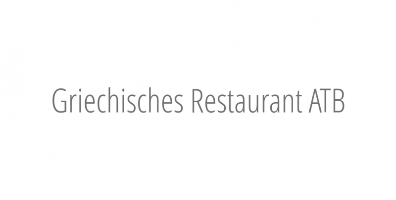 Griechisches Restaurant ATB
