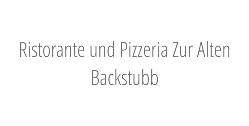 Ristorante und Pizzeria Zur Alten Backstubb