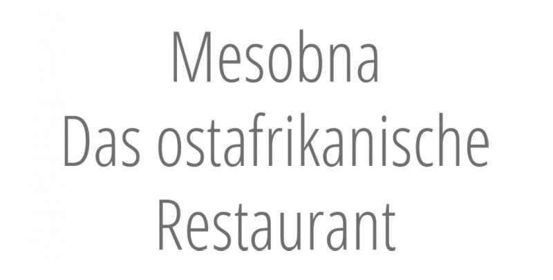 Mesobna – Das ostafrikanische Restaurant