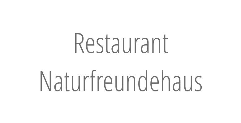 Restaurant Naturfreundehaus