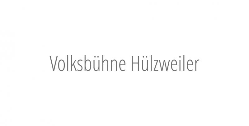 Volksbühne Hülzweiler