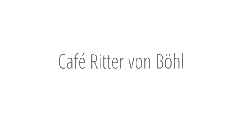Café Ritter von Böhl