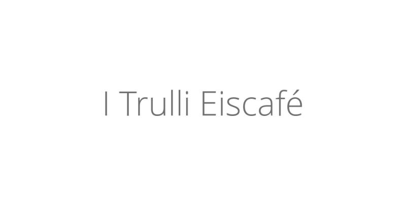 I Trulli Eiscafé