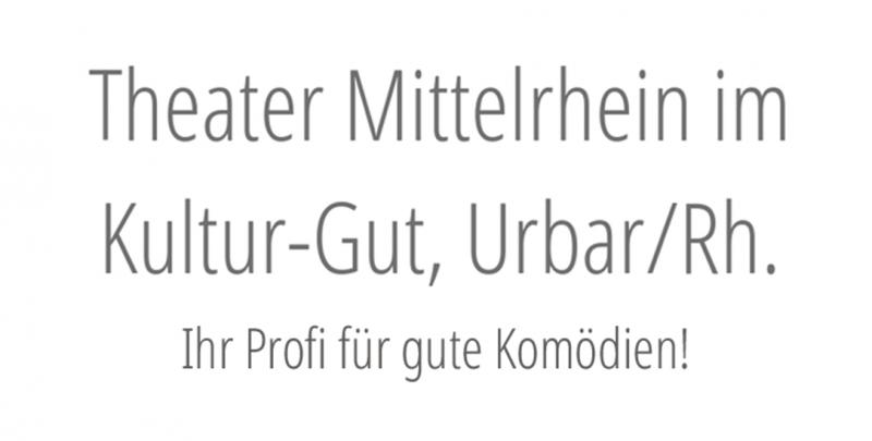 Theater Mittelrhein im Kultur-Gut, Urbar/Rh.