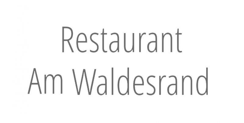 Restaurant Am Waldesrand