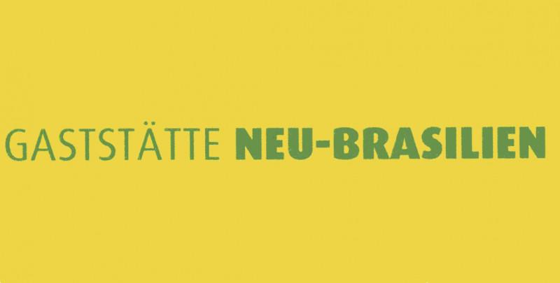 Gaststätte NEU-BRASILIEN