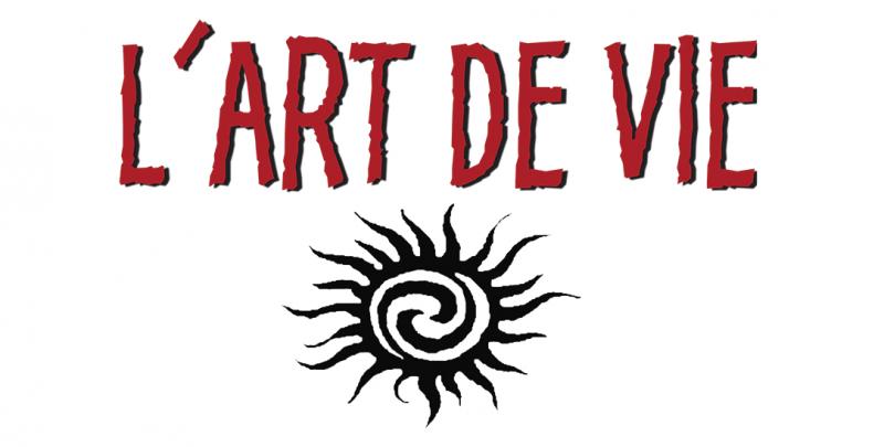 L'ART DE VIE