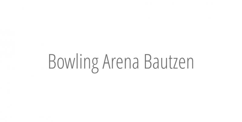 Bowling Arena Bautzen