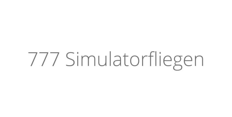 777 Simulatorfliegen