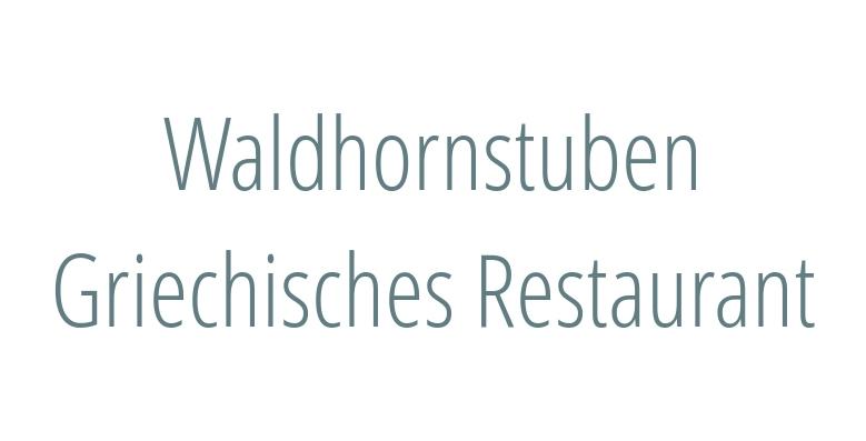 Waldhornstuben Griechisches Restaurant