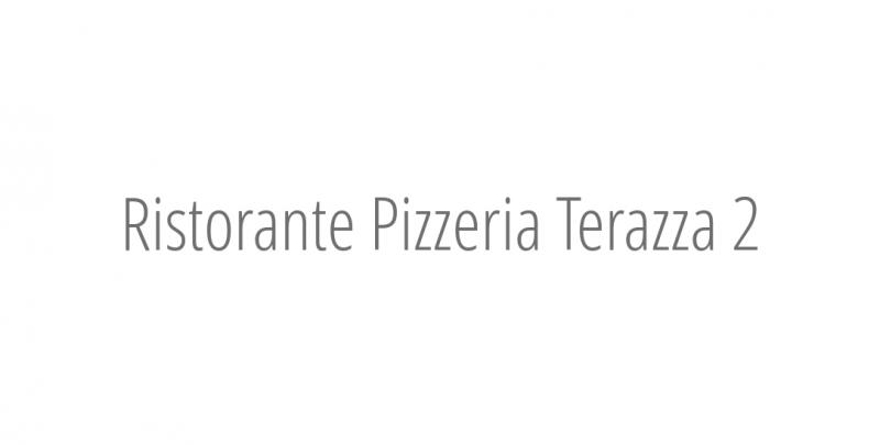 Ristorante Pizzeria Terazza 2
