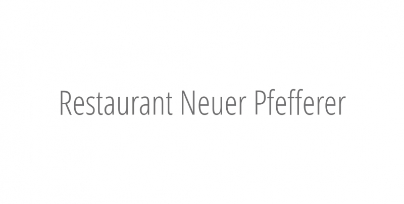 Restaurant Neuer Pfefferer
