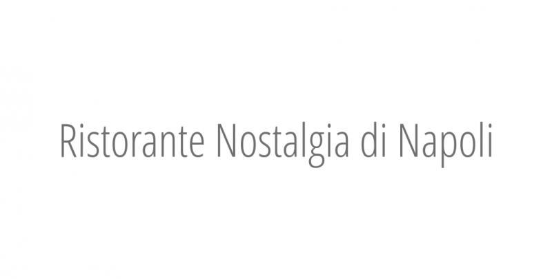 Ristorante Nostalgia di Napoli