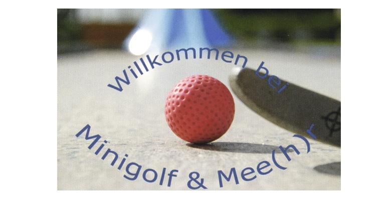 Minigolf und Mee(h)r