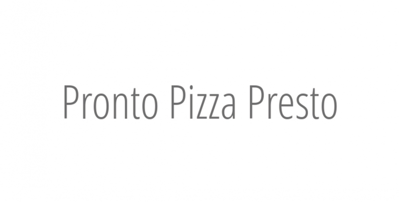 Pronto Pizza Presto