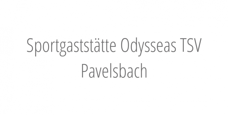 Sportgaststätte Odysseas TSV Pavelsbach