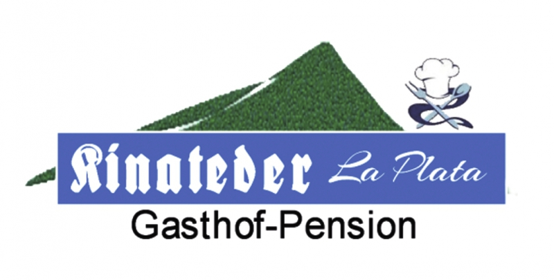 "Gasthof - Pension Kinateder ""La Plata"""