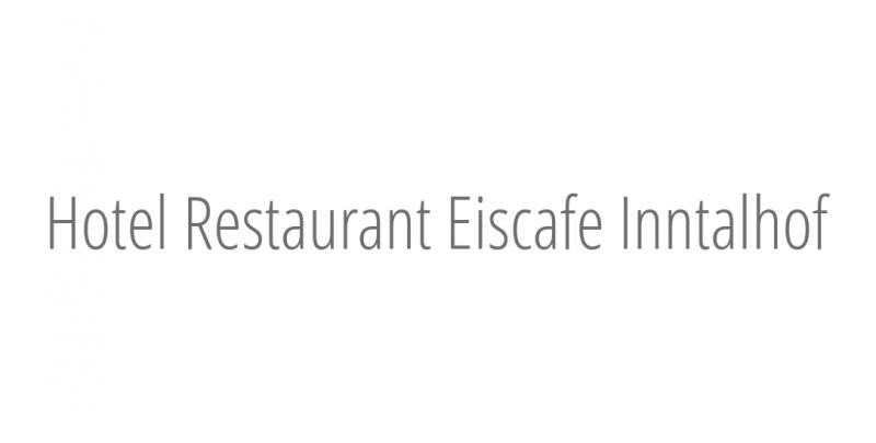 Hotel Restaurant Eiscafe Inntalhof