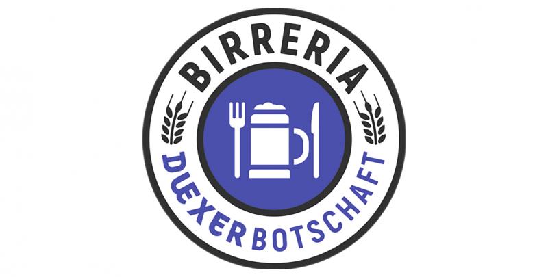 Birreria – Duexer Botschaft
