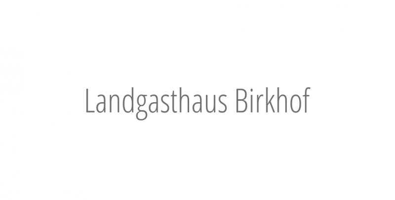 Landgasthaus Birkhof