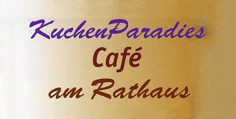 KuchenParadies - Café am Rathaus