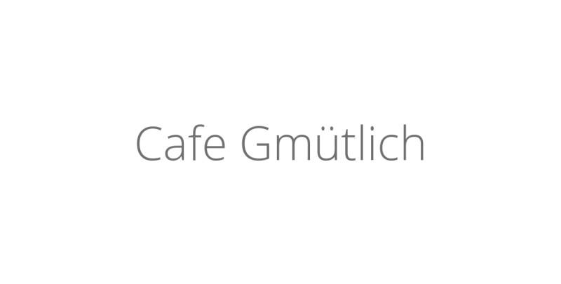 Cafe Gmütlich