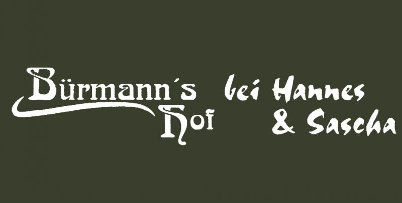 Bürmann's Hof bei Hannes und Sascha