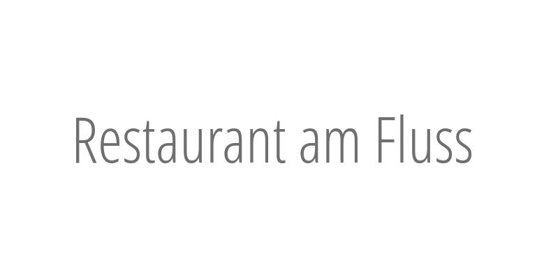 Restaurant am Fluss